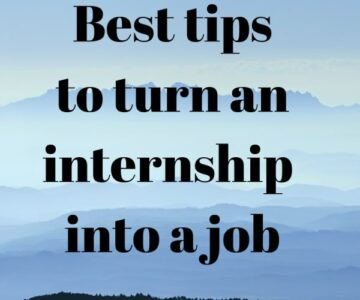 Tips To Turn An Internship Into a Job