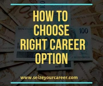 How to choose right Career option
