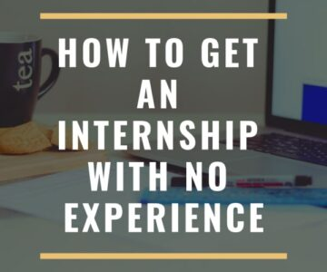 how to get an internship with no experience
