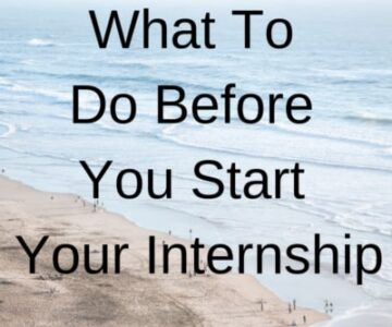 What To Do Before You Start Your Internship