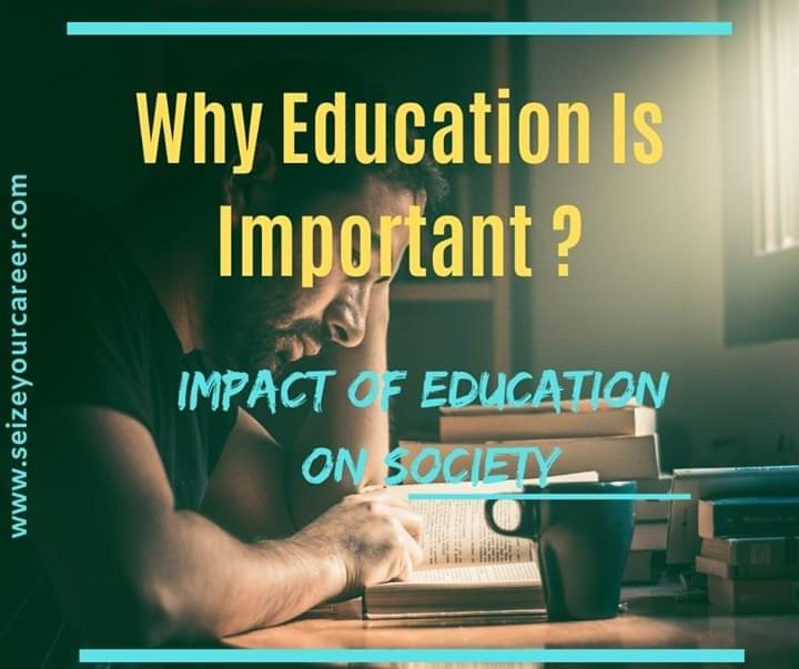 why education is important | types of education | why do we need education