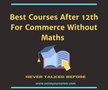 Best Courses After 12th For Commerce Without Maths?